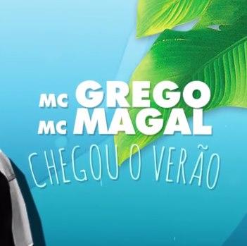 Baixar Chegou o Verão MC Magal e MC Grego Mp3 Gratis