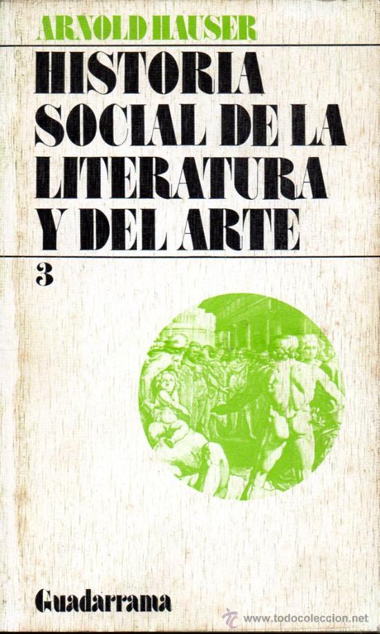 Historia Social De La Literatura Y El Arte Vol Iii Arnold Hauser