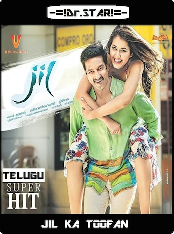 Jil 2015 UNCUT Dual Audio Hindi Movie Download