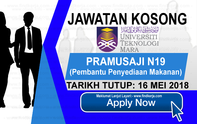 Jawatan Kerja Kosong UiTM - Universiti Teknologi MARA logo www.findkerja.com mei 2018