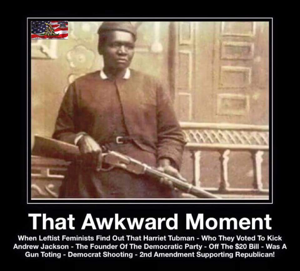 Ebl Harriet Tubman Guns Freedom And Republican Rule 5