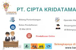 Lowongan Kerja Aceh Terbaru 2019 Gaji di atas 4 Juta  di  PT Cipta Kridatama Aceh