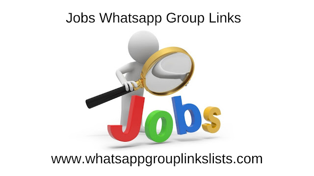 JOIN 3000+JOB WHATSAPP GROUP LINKS 2019
