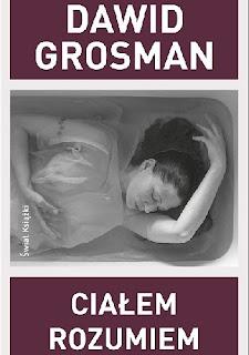 Ciałem rozumiem - Dawid Grosman