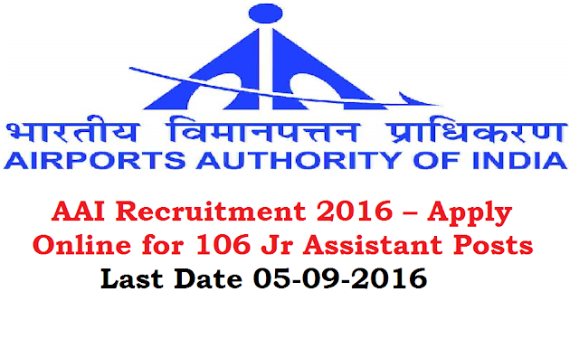 AAI Recruitment 2016 – Apply Online for 106 Jr Assistant Posts /2016/07/aai-recruitment-2016-apply-online-for-201-Junior-Asst-manager-Jr-executive-and-Asst-posts.html