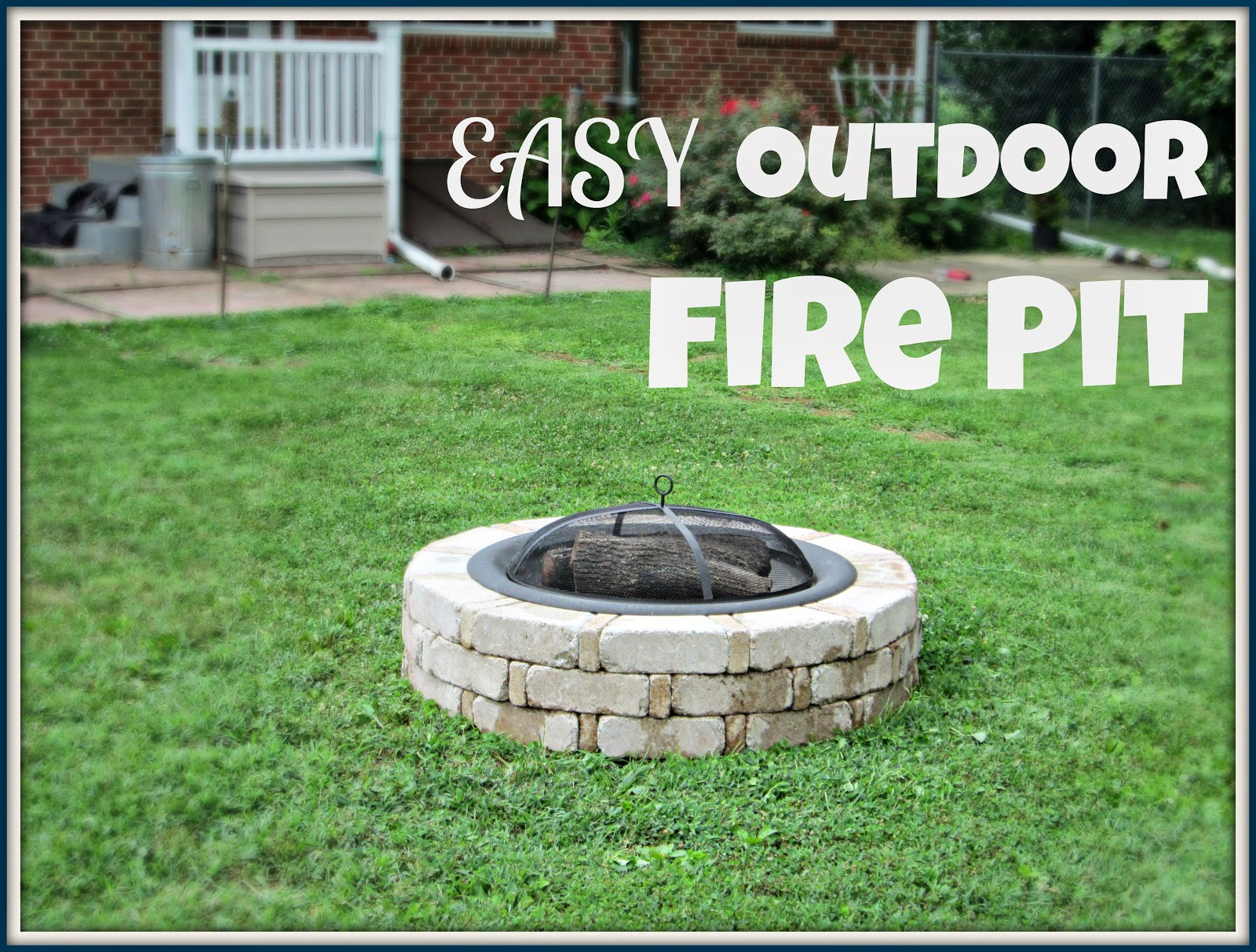 Laura's Plans: Easy Outdoor Fire Pit