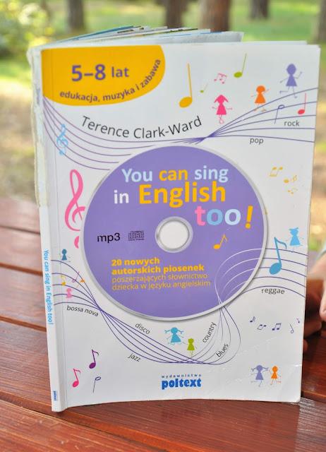 You can sing in english too, książka z cd do nauki angielskiego dla dzieci, recenzja