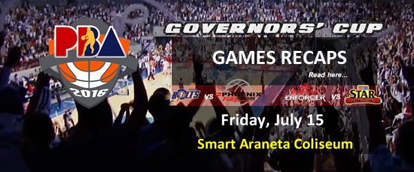 List of PBA Games Friday July 15, 2016 @ Smart Araneta Coliseum