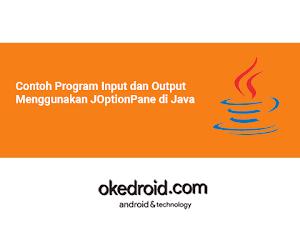 Contoh Program Input dan Output Menggunakan JOptionPane di Java