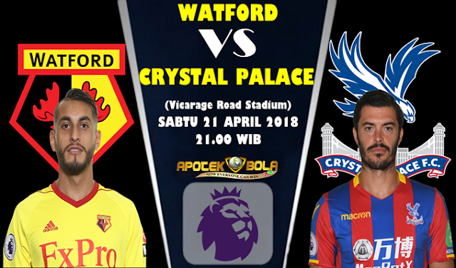 Prediksi Watford vs Crystal Palace 21 April 2018