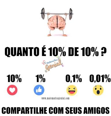 Porcentagem - Quanto é 10% de 10%?