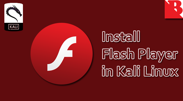 Install Flash Player Kali Linux Debian Ubuntu Linux Mint Parrot Bugtraq DracOS BackBox