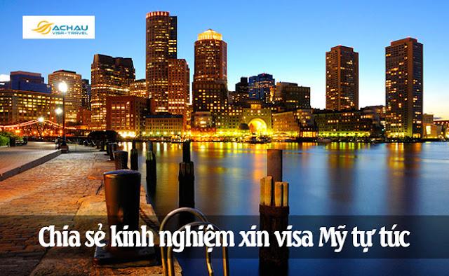 Chia sẻ kinh nghiệm xin visa Mỹ tự túc