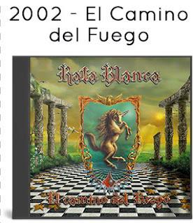 2002 - El Camino del Fuego