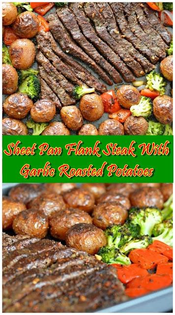 Sheet Pan Flank Steak With Garlic Roasted Potatoes