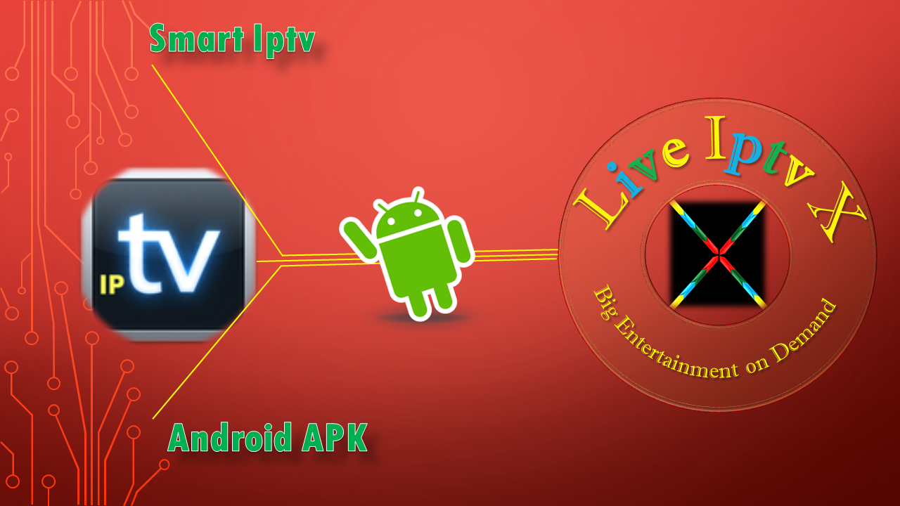 smart iptv apk premium android live iptv x. Black Bedroom Furniture Sets. Home Design Ideas