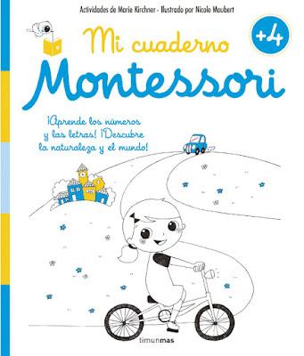 LIBRO - Mi cuaderno Montessori +4 Marie Kirchner & Nicole Maubert (Timun Mas - 10 Mayo 2016) INFANTIL Comprar en Amazon España