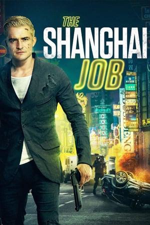 The Shanghai Job [2017] [DVD9] [PAL] [Castellano]