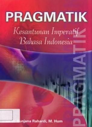 Pragmatik Bahasa Indonesia