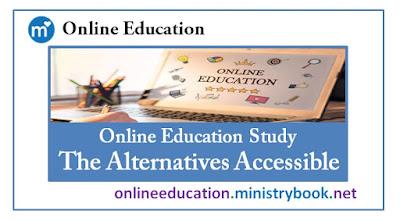 Online Education Study - The Alternatives Accessible