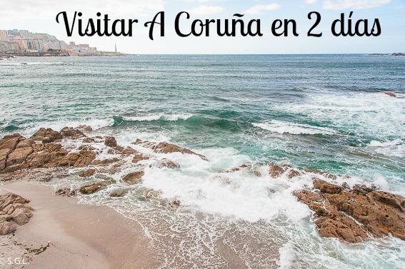 Visitar A Coruña en 2 dias