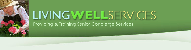 Living Well Services  www.livewellsenior.com