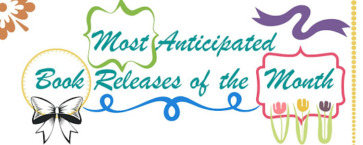 Most Anticipate Book Releases of the Month - April 2017 Edition {Part 1}
