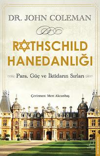 John Coleman - Rothschild Hanedanlığı