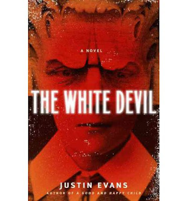 REVIEW: THE WHITE DEVIL by Justin Evans