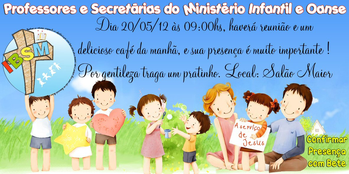 Mensagem Para Os Professores Do Ministério Infantil: Ministério Infantil IBSM: Atenção