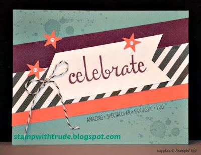 Fabulous Four, Celebrate card, Stampin Up, Stamp with Trude, Gorgeous Grunge, Birthday, Graduation, Retirement, new job