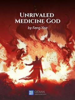 Unrivaled Medicine God