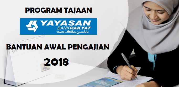 Program Bantuan Awal Pengajian Bap 2019 Yayasan Bank Rakyat Ybr Edublog Malaysia