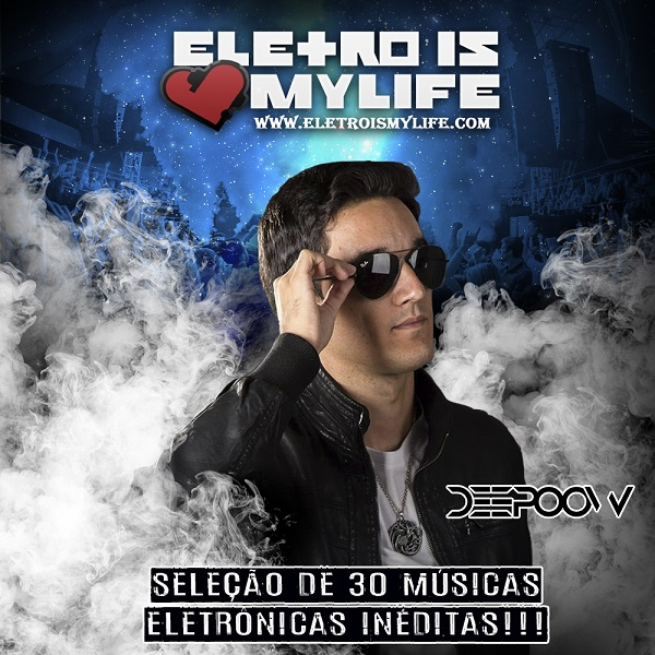 Eletro Is My Life - Mp3 Selection 01 (Deepoow)