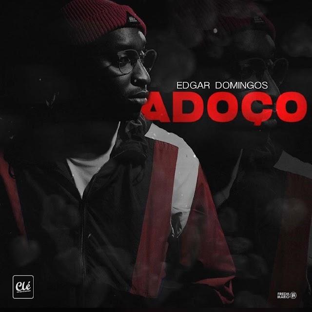 Edgar Domingos - Adoço (Kizomba) [Download]