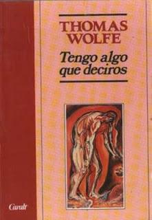 Tengo algo que deciros Thomas Wolfe