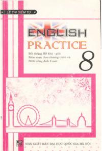 English 8 Practice - Lê Thị Diễm Tú