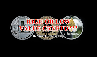 Low or High Value crypto for gambling.