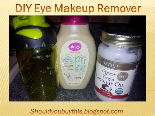 DIY Eye Makeup Remover