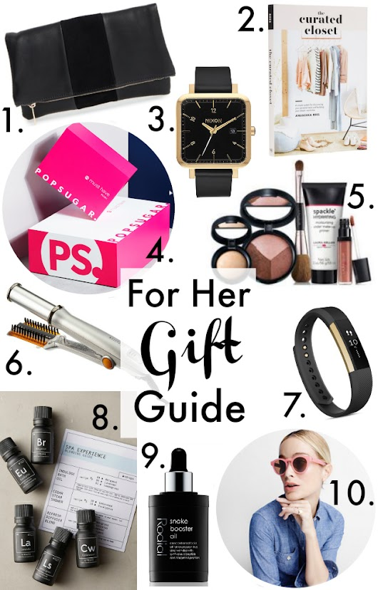 Holiday Gift Guide: For Her!