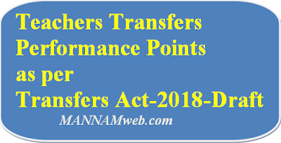 Teachers Transfers Performance Points as per Transfers Act-2018-Draft