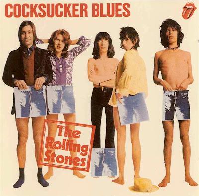 Resultado de imagem para THE ROLLING STONES - COCKSUCKER BLUES