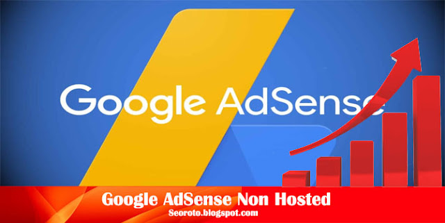 Cara Mudah Mendaftar Google AdSense Non Hosted Terbaru