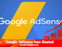 Cara Jitu Mendaftar Google AdSense Non Hosted Terbaru
