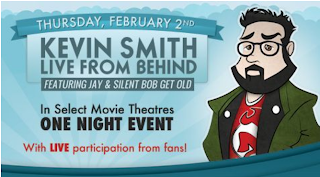 "An Evening With Kevin Smith for -- 'Kevin Smith: Live From Behind Featuring ""Jay and Silent Bob Get Old""'"