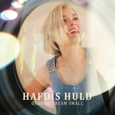 Hafdis Huld - Dare To Dream Small