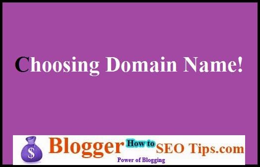 Choosing Domain Name, Blogging for SEO, Domain Selection