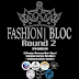 FASHION BLOC | ROUND 2  [1-15 MARCH]