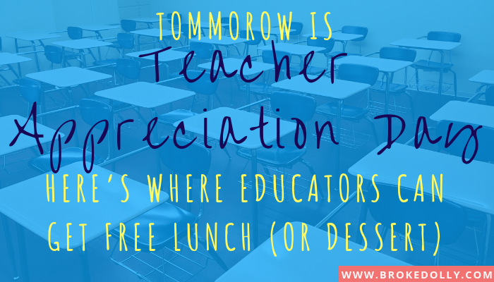 Tomorrow is Teacher Appreciation Day! Here's Where Educators Can Get Free Lunch (or Dessert)...