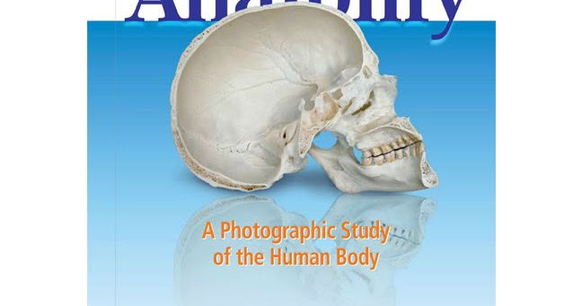 Book] Color Atlas of Anatomy, A Photog. Study of the Human Body 7th ...